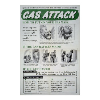 Gas Attack poster, WWII Poster