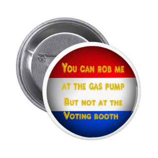Gas robbery pinback buttons