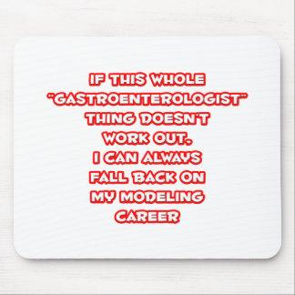 Gastroenterologist Humor ... Modeling Career Mouse Pad