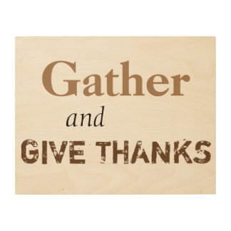 Gather and Give Thanks wall art