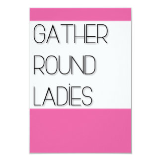 Gather Round Ladies Card