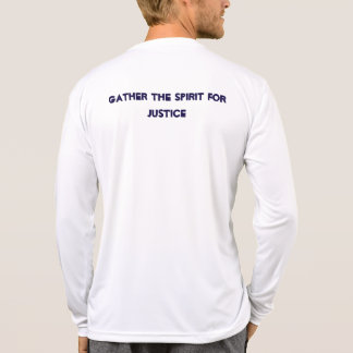 Gather the Spirit for Justice  long sleeve T-shirt