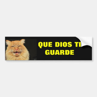 Gato - Que Dios Ti Guarde (May God Watch Over You) Bumper Sticker