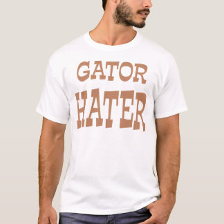 Gator Hater Bronze apparel design T-Shirt