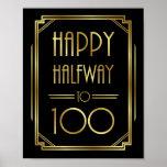 Gatsby Art Deco HAPPY HALFWAY TO 100 Sign Print