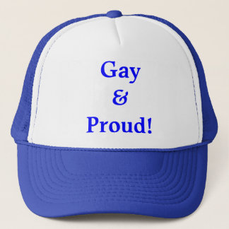 Gay And Proud! Trucker Hat