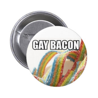 gay bacon :) 2 inch round button