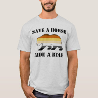 Gay Bear Pride Flag Save A Horse Ride A Bear T-Shirt