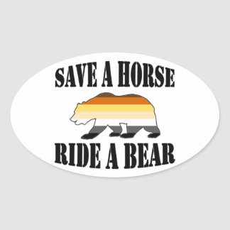 Gay Bears Pride Save A horse Ride A bear Oval Sticker