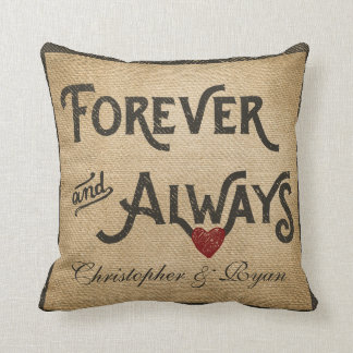 Gay Burlap Forever Always Heart Personalized Throw Pillow