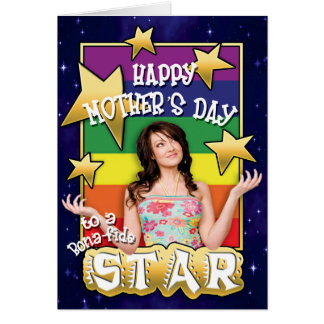 Gay Mothers Day Cards - Bona-fide Star