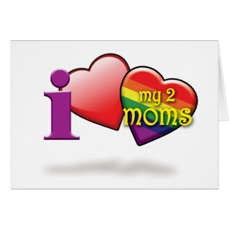Gay Mothers Day Cards - Luv 2 Moms