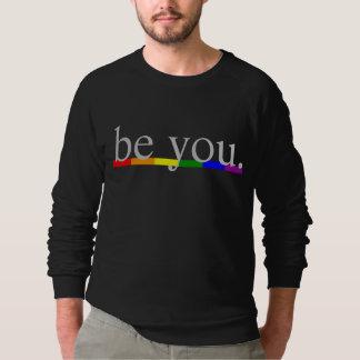 Gay Pride Rainbow Flag Be you Sweatshirt