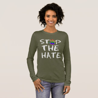 Gay Pride Rainbow Flag Stop the Hate Long Sleeve T-Shirt