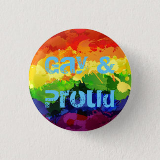 Gay & Proud LGBT Badge 1 Inch Round Button