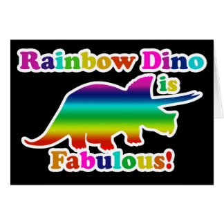 Gay Rainbow Dino is Fabulous Card