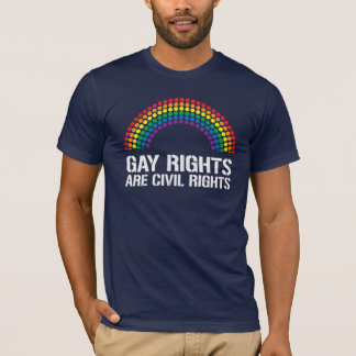 GAY RIGHTS ARE CIVIL RIGHS T-Shirt