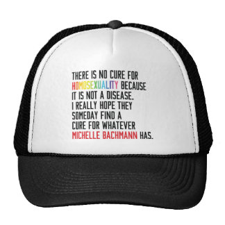 Gay Rights - Homosexuality - Michelle Bachmann Trucker Hat