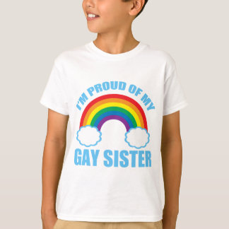 Gay Sister T-Shirt