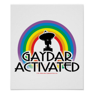 Gaydar Activated Poster