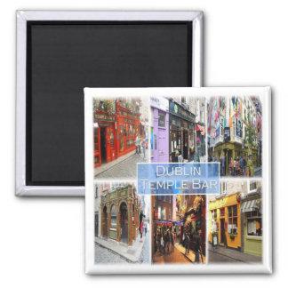 GB * Northern Ireland - Dublin - Temple Bar Magnet