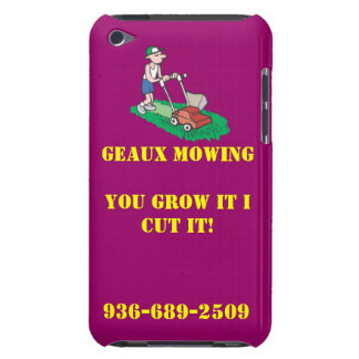Geaux Mowing itouch case #2!