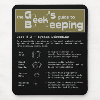 Geek Beekeeping (Debugging) - Mousepad