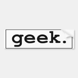 geek. bumper sticker
