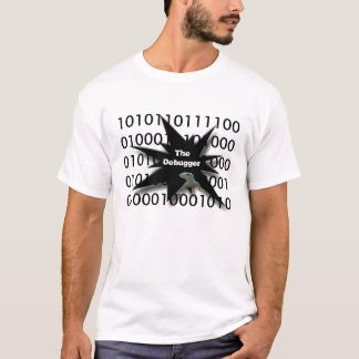 geek debugger T-Shirt