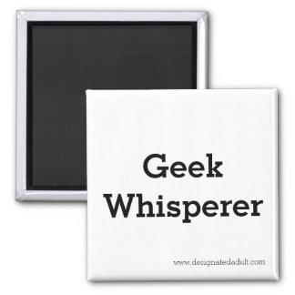 Geek Whisperer - Magnet