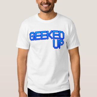 GEEKED UP your a jerk jerkin jerks dance guys T-shirt