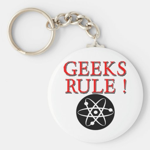 Geeks Rule !  with Atom Keychains