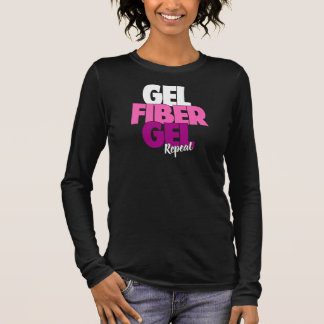 Gel, Fiber, Gel, Repeat - 3D Fiber Lashes Long Sleeve T-Shirt
