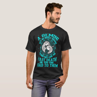 Gemini No Middle Ground Love Past Death Tshirt