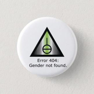 Gender 404 1 inch round button