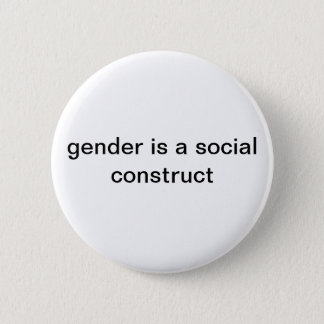 Gender is a social construct Pin