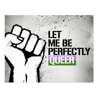 Gender Queer - Let me be perfectly queer - - LGBTQ Postcard