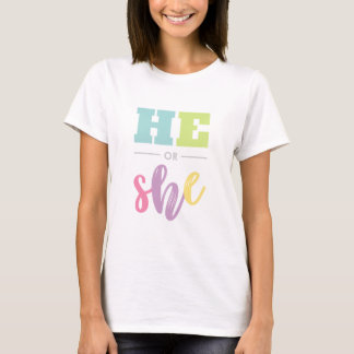 Gender Reveal Party - He or She T-Shirt