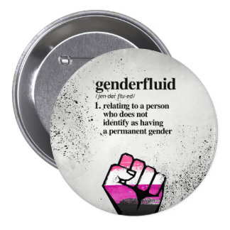 Genderfluid Definition - Defined LGBTQ Terms - 3 Inch Round Button