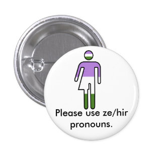 Genderqueer Ze/Hir Pronoun Button