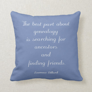 Genealogy Quote Throw Pillow