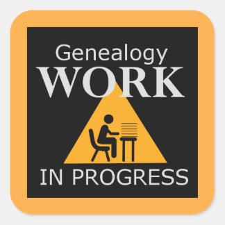 Genealogy Work in Progress Square Sticker
