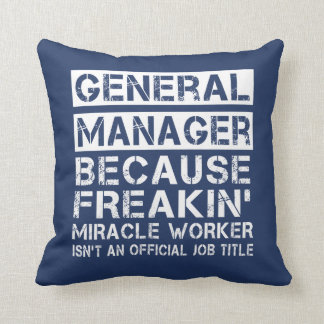GENERAL MANAGER THROW PILLOW
