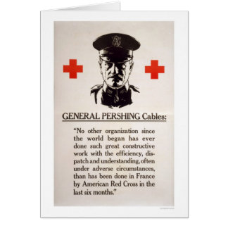 General Pershing Red Cross Poster Card