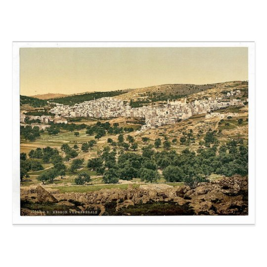 General view, Hebron, Holy Land, (i.e. West Bank) Postcard