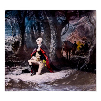 General Washington Prays at Valley Forge, PA Poster