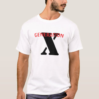 Generation-X T-Shirt