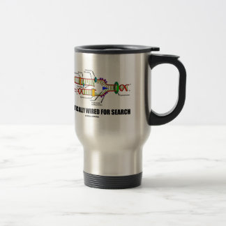 Genetically Wired For Search (DNA Replication) Travel Mug