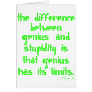 Genius and Stupidity Card
