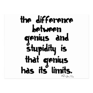 Genius and Stupidity Postcard